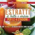 eBook - Estratti di Frutta e Verdura per le 4 Stagioni - PDF