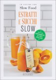 Estratti e Succhi Slow - Libro