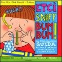 Etci Sniff Bum Bum! La Strabiliante Guida al Tuo Apparato Respiratorio e Circolatorio