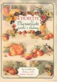 Etichette - Marmellate Succhi e Chutney