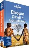 Etiopia, Gibuti e Somaliland - Guida Lonely Planet