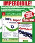 Blister Euroschiavi + Il Consapevole n. 8 — Libro