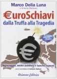 Euroschiavi  Usato