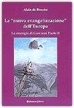 """La """"nuova evangelizzazione"""" dell'Europa"""