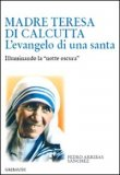 Madre Teresa di Calcutta - L'Evangelo di una Santa — Libro