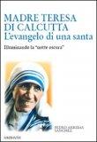 Madre Teresa di Calcutta - L'Evangelo di una Santa