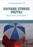 Evitare Stress Inutili  - Libro