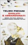 Evoluti e Abbandonati  - Libro