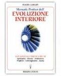 Manuale Pratico dell'Evoluzione Interiore
