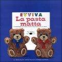 Evviva la Pasta Matta + DVD