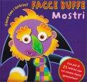 Facce Buffe Mostri - Gioca con i Feltrini - Libro