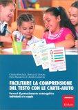 Facilitare la Comprensione del Testo con le Carte-Aiuto - Libro