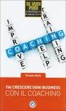 Fai Crescere ogni Business con il Coaching  - Libro