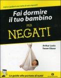 Fai Dormire il Tuo Bambino per Negati — Libro