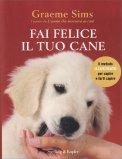 Fai Felice il Tuo Cane - Libro