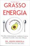 Trasforma il Grasso in Energia - Libro