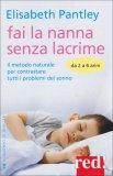 Fai la Nanna Senza Lacrime da 2 a 6 Anni  - Libro