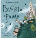 La Povertà e la Fame - Libro