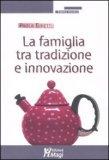 La Famiglia tra Tradizione e Innovazione