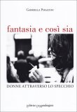 Fantasia e Così Sia  - Libro
