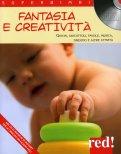 Fantasia e Creatività + CD con le Musiche di Mozart