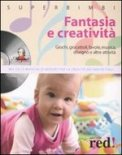 Fantasia e Creatività - Libro + CD