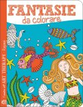 Fantasie da Colorare - Libro