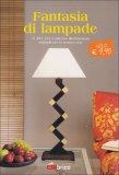 Fantasie di Lampade  - Libro
