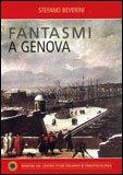Fantasmi a Genova
