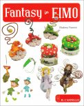 Fantasy in Fimo  - Libro