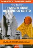 I Faraoni Ebrei dell'Antico Egitto