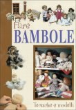 Fare Bambole  - Libro
