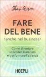 Fare del Bene (anche nel Business) - Libro
