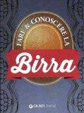 Fare e Conoscere la Birra - Libro