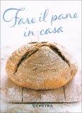 Fare il Pane in Casa - Libro