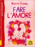 FARE L'AMORE di Barry Long