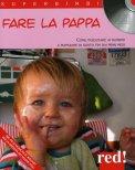 Fare la Pappa + CD con le Musiche di Mozart   - Libro
