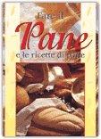Fare il pane e le ricette di pane