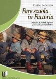 Fare Scuola in Fattoria  - Libro
