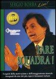 Fare Squadra!  — DVD