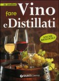 Fare Vino e Distillati