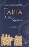 Farfa - Abbazia Imperiale  - Libro
