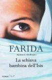 Farida - La Schiava Bambina dell'Isis - Libro