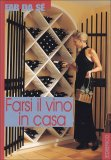 Farsi il Vino in Casa  - Libro