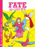 Fate da Colorare - Libro