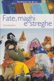 Fate, Maghi e Streghe  - Libro