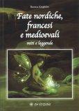 Fate Nordiche, Francesi e Medioevali