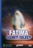 Fatima - Segreti Celesti  - DVD