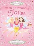 Vesto le Bamboline - Fatine - Libro con Adesivi