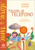 Favole al Telefono - Storie e Rime — Libro